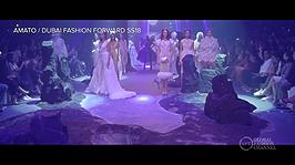 Amato / Dubai Fashion Forward SS18